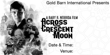 """Special Screening """"Across the Crescent Moon"""" tickets"""
