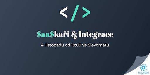 SaaSkaři & Integrace