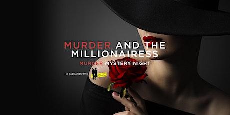 Murder and the Millionairess - Murder Mystery Night tickets