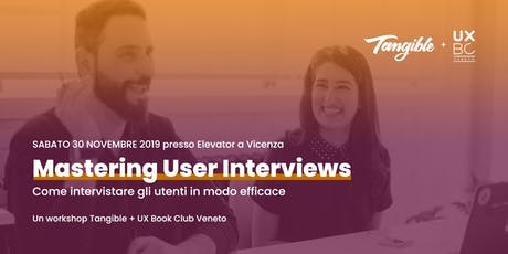 Mastering User Interviews biglietti