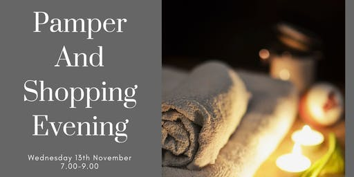 Pamper and Shopping Evening