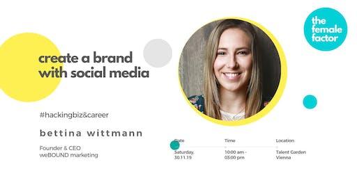 female factor masterclass | create  a brand with social media