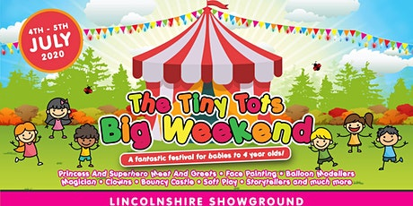 Tiny Tots Big Weekend - Lincolnshire tickets