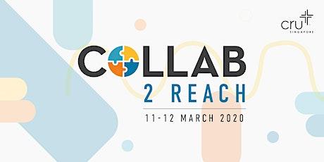 Collab2Reach tickets