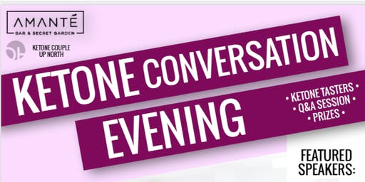 Ketone Conversation Evening with  Calum  Best & James Barton