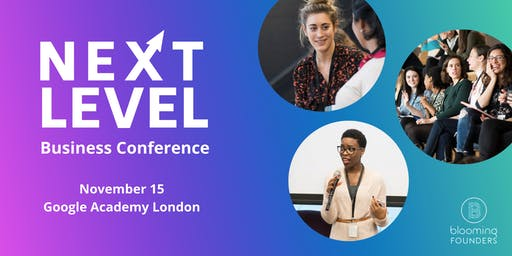 Next Level: Business Growth Conference 2019