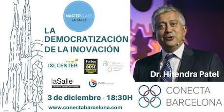 MASTER CLASS LA SALLE - LA DEMOCRATIZACIÓN DE LA INNOVACIÓN en Barcelona entradas