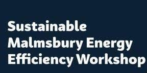 Sustainable Malmsbury Community Energy Efficiency Workshop