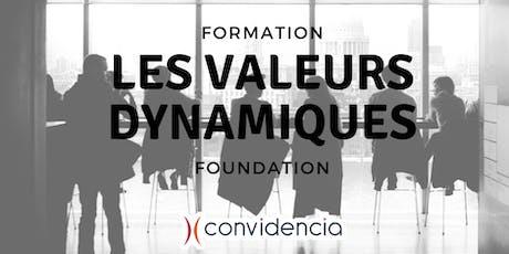 """Valeurs Dynamiques : formation au module """"Foundation"""" [MARS 2020] billets"""