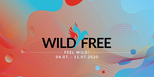 Wild & Free Festival Part 1