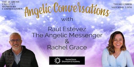 Angelic Conversation with Rachel Grace & Raúl Estévez  Angelic Messenger tickets