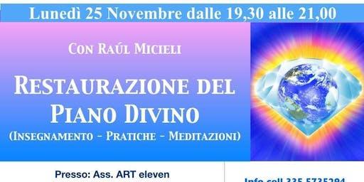 """Conferenza """"Restaurazione del Piano Divino"""" con Raul Micieli"""