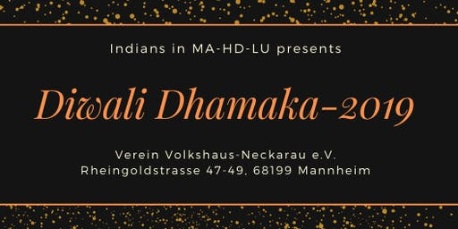 Mannheim Diwali Dhamaka - A get together of Indian community in MA-HD-LU