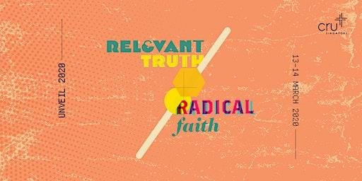 UNVEIL 2020: Relevant Truth, Radical Faith
