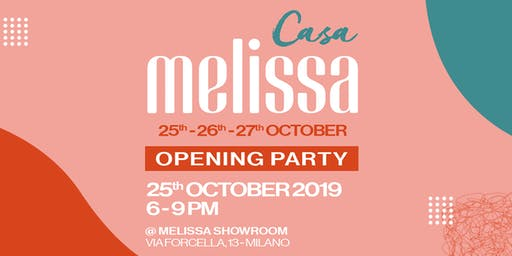 CASA MELISSA | OPENING PARTY