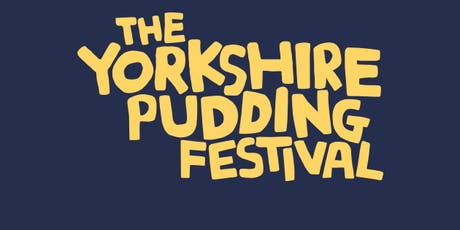 The Yorkshire Pudding Festival tickets