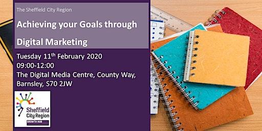 Achieving your Goals through Digital Marketing