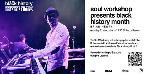 BLACK HISTORY MONTH: Soul Workshop @ The Boileroom