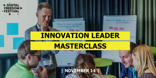Digital Freedom Festival Innovation Leader Masterclass