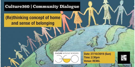 Culture360 | Dialogue: (Re)thinking concept of home and sense of belonging