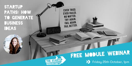 Webinar: Startup paths & generating business ideas