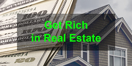 Get Rich in Real Estate and Property Investment [REGISTER FREE] tickets