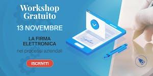 Firma Elettronica: cosa cambia realmente? -> Workshop...