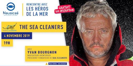 Soirée-Rencontre avec Yvan BOURGNON Navigateur Fondateur The SeaCleaner