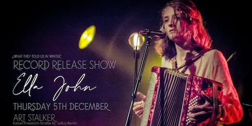Ella John - Record Release Show - Special Guest: Vera