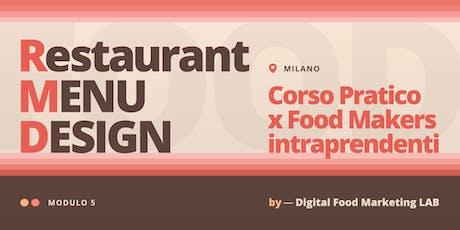 5. Restaurant Menu Design | Corso per Food Makers Intraprendenti - Milano biglietti
