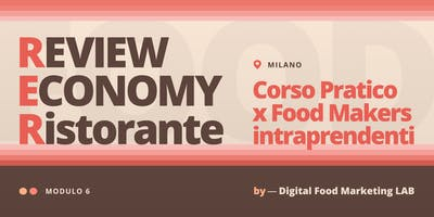 6. Review Economy | Corso per Food Makers Intraprendenti - Milano