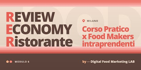6. Review Economy | Corso per Food Makers Intraprendenti - Milano biglietti