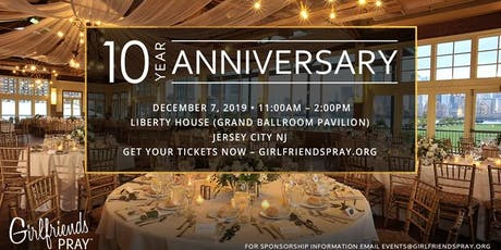 Girlfriends Pray 10 Year Anniversary tickets
