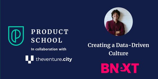 Creating a Data-Driven Culture by Bnext Head of Data
