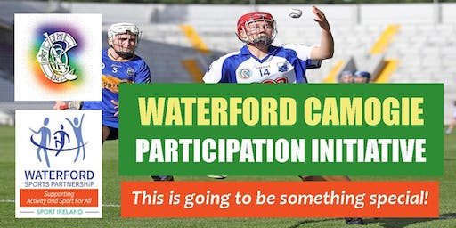 Waterford Camogie Participation Initiative- Nov 2019