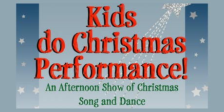 Kids Do Christmas tickets