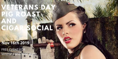 Veterans Day Pig Roast & Cigar Social