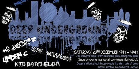 Deep Underground tickets