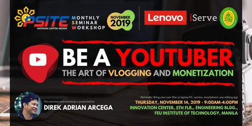 PSITE NCR MSW: Be a YouTuber - The Art of Vlogging and Monetization