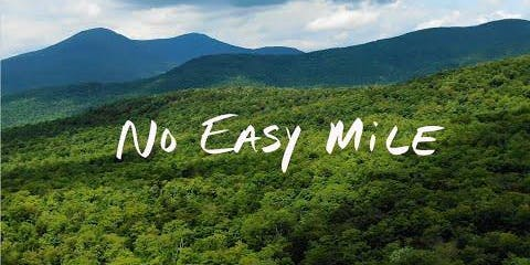 No Easy Mile Film Screening + Benefit Concert w/ Walk Talk