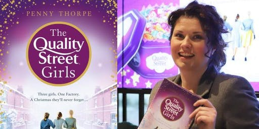 Penny Thorpe: The Quality Street Girls