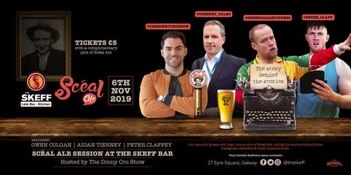 The Scéal Ale Sessions hosted by The DinnyCro Show