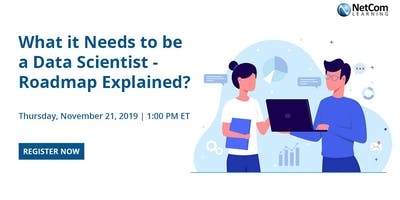 Virtual Event - What it Needs to be a Data Scientist - Roadmap Explained?