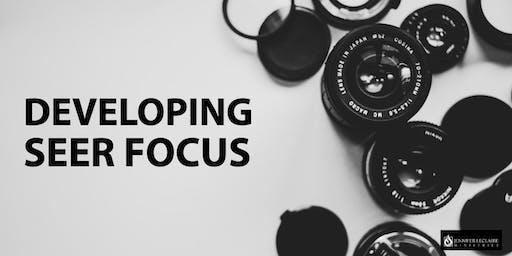Developing Seer Focus: School of the Seers
