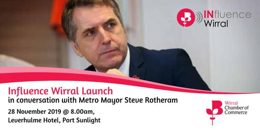 Influence Wirral Launch in conversation with Metro Mayor Steve Rotheram
