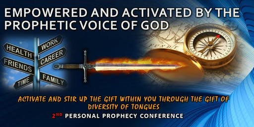 2ND Empowered and Activated by the Prophetic Voice
