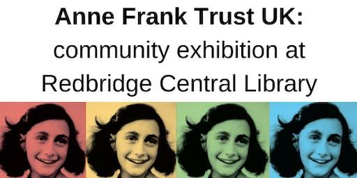Anne Frank Trust UK: Redbridge community exhibition