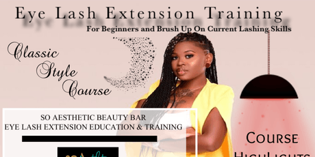 Classic Eye Lash Extension Training tickets