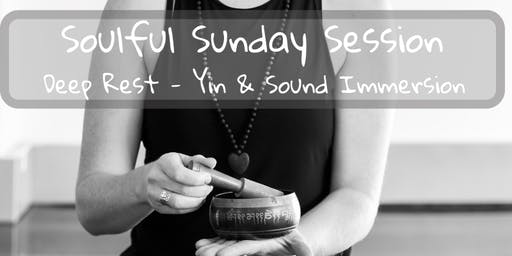 Soulful Sunday Session - Inviting Deep Rest