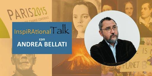 I cambiamenti climatici, il vulcano e i mostri - Inspirational Talk con Andrea Bellati